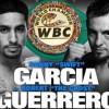 Дэнни Гарсия и Роберт Герреро встретятся в латинской битве
